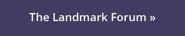The Landmark Forum Button